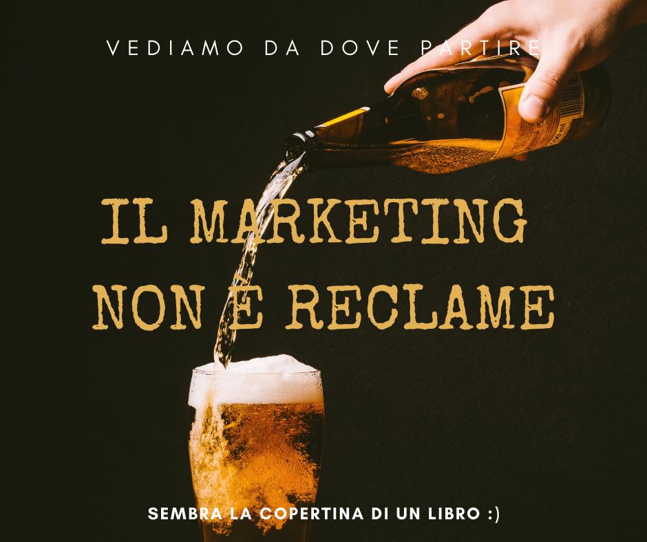 Il marketing non è reclame - Massimo Pavan